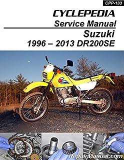 CPP-133-P Suzuki DR200 SE Cyclepedia Printed Motorcycle Service Manual