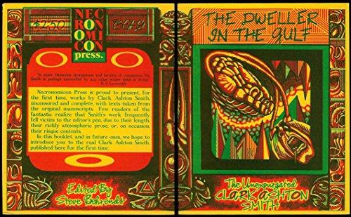 The Dweller In the Gulf (The Unexpurgated Clark Ashton Smith Series)