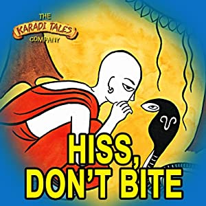 Hiss, Don't Bite Audiobook