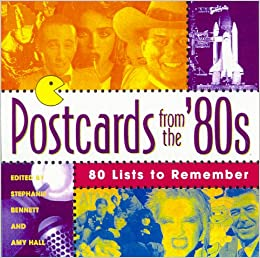 Postcards from the '80s: 80 Lists to Remember