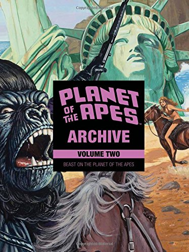 Planet of the Apes Archive Vol. 2: Beast on the Planet of the Apes