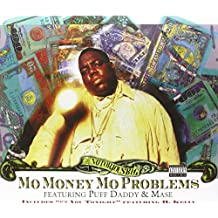 Mo' Money, Mo Problems