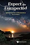 img - for Expect the Unexpected: A First Course in Biostatistics book / textbook / text book