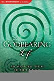 The Godbearing Life: The Art of Soul Tending for Youth Ministry [Paperback] [2005] (Author) Kenda Creasy Dean, Ron Foster