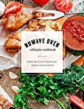 NuWave Oven Ultimate Cookbook: Healthy Tips and Tons of NuWave Oven Recipes to Get You Started