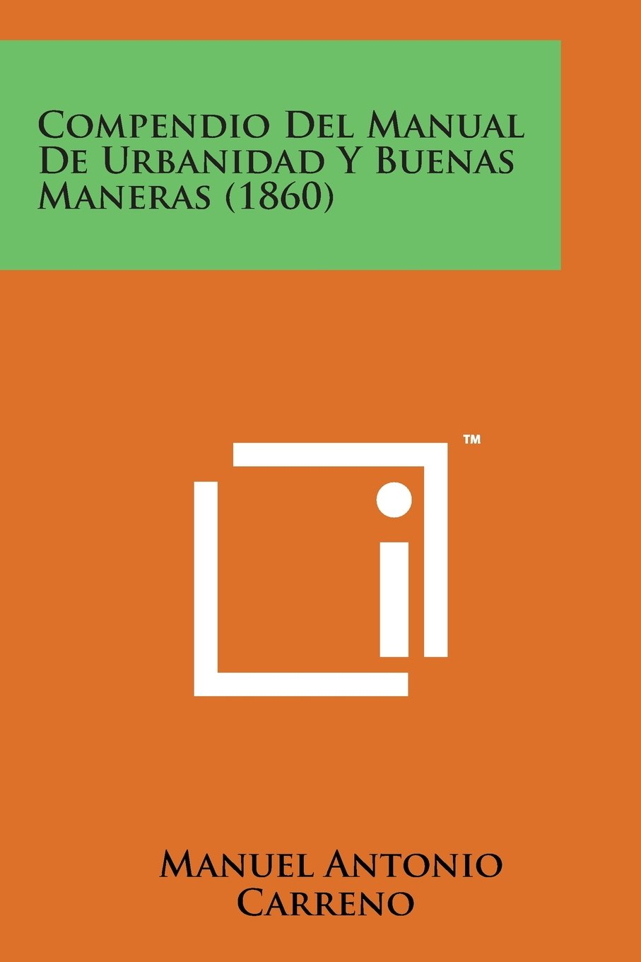 Buy Compendio del Manual de Urbanidad y Buenas Maneras (1860) Book Online  at Low Prices in India | Compendio del Manual de Urbanidad y Buenas Maneras  (1860) ...