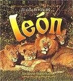 El Ciclo de Vida del Leon: The Life Cycle of a Lion (Ciclo de Vida de... (Hardcover)) (Spanish Edition)