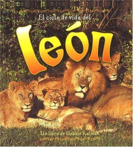 El Ciclo de Vida del Leon: The Life Cycle of a Lion (Ciclo de Vida de... (Hardcover)) (Spanish Edition) by Crabtree Publishing Company