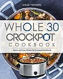 Whole 30 Crockpot Cookbook
