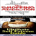 Human Behavior Box Set #9: The Shopping Addiction 2nd Edition & The Ultimate Self Esteem 2nd Edition Audiobook by Jeffrey Powell Narrated by Millian Quinteros