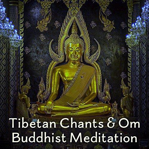 Tibetan Chants & Om Buddhist Meditation: Music with Tibetan Bowls, Singing Bowls, Zen Mindfulness Meditation, healing Journey