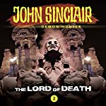 The Lord of Death (John Sinclair - Episode 2) | John Sinclair