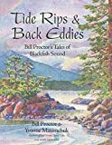 img - for Tide Rips and Back Eddies: Bill Proctor's Tales of Blackfish Sound book / textbook / text book
