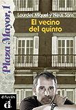 El vecino del quinto (Plaza Mayor, 1) (Spanish Edition)