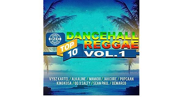 Dancehall Reggae Top 10, Vol 1 [Explicit] by VARIOUS ARTISTS