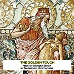 The Golden Touch | Nathaniel Hawthorne