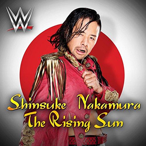 The Rising Sun (Shinsuke Nakamura) (Best Wrestling Entrance Music)