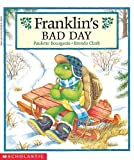 Franklin's Bad Day, Paulette Bourgeois, 0613003144