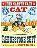 The Cat in the Rhinestone Suit, John Carter Cash, 1416974830