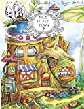 #4: Nice Little Town: Adult Coloring Book (Stress Relieving Coloring Pages, Coloring Book for Relaxation) (Volume 5)