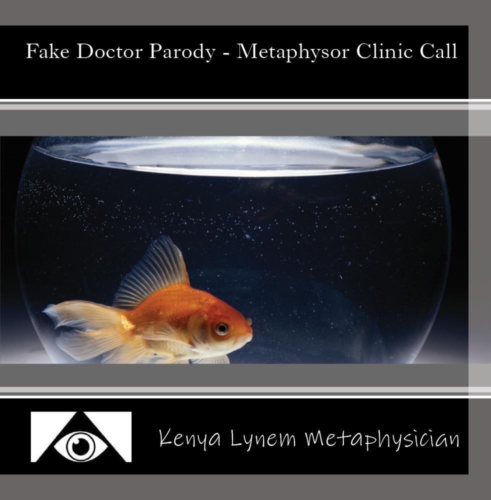 Fake Doctor Parody - Metaphysor Clinic Call
