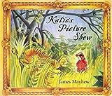 Katie's Picture Show, James Mayhew, 1843623978