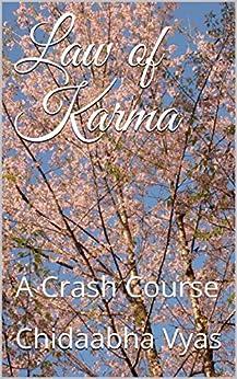 Law of Karma: A Crash Course (Simply Hindu Book 1) by [Vyas, Chidaabha]
