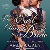 The Earl Claims a Bride: The Heirs' Club of Scoundrels, Book 2 | Amelia Grey