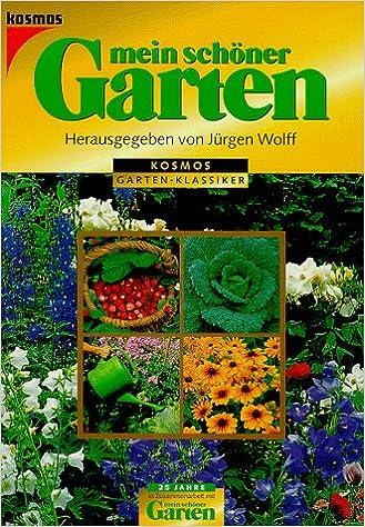 Mein Schöner Garten Amazonde Jürgen Wolff Bücher