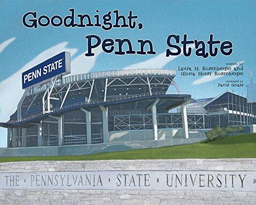 Amazon.com: Goodnight, Penn State (9781631770302): Laura H ...