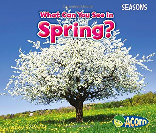 What Can You See in Spring? (Seasons)