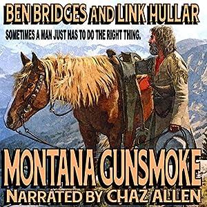 Montana Gunsmoke Audiobook