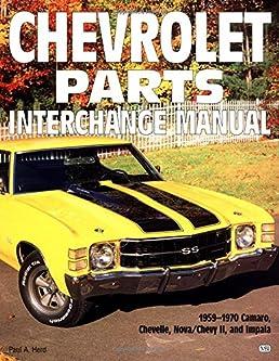 chevrolet parts interchange manual 1959 1970 motorbooks workshop rh amazon com Silverado Manual Silverado Manual