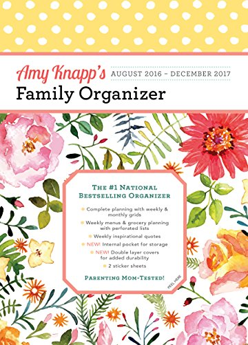 2017 Amy Knapp Family Organizer: August 2016-December 2017