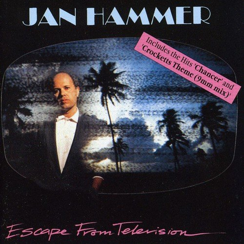 CD : Jan Hammer - Escape From Television (uk Mid Price) (CD)