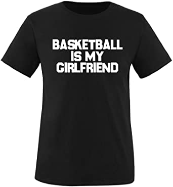 EZYshirt® Basketball is my girlfriend Herren Rundhals T-Shirt