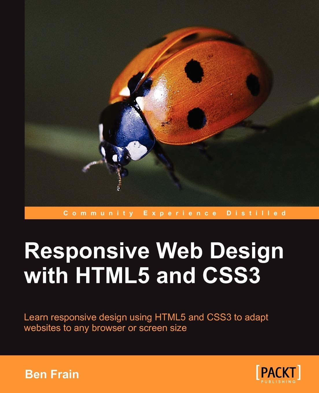 Responsive Web Design With Html5 And Css3 Frain Ben 9781849693189 Amazon Com Books