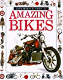 img - for Amazing Bikes (Eyewitness Junior) book / textbook / text book