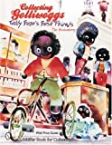 Collecting Golliwoggs: Teddy Bear's Best Friends (Schiffer Book for Collectors)