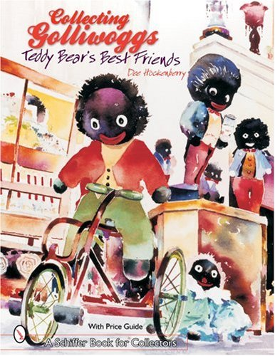 collecting-golliwoggs-teddy-bear-s-best-friends-schiffer-book-for-collectors