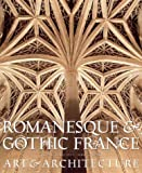 Romanesque and Gothic France, Viviane Minne-Seve and Herve Kergall, 0810944367