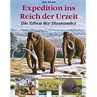 Expedition ins Reich der Urzeit: Die Erben der Dinosaurier