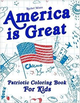 America is Great - Patriotic Coloring Book For Kids: Proud ...