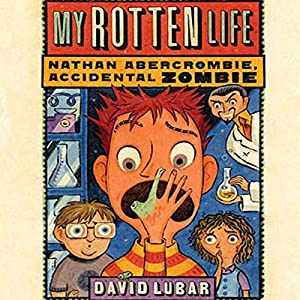 My Rotten Life Audiobook