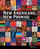 New Americans, New Promise: A Guide to the Refugee Journey in America, Yorn Yan, 0940069504