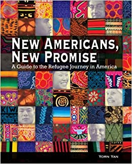 Book New Americans, New Promise: A Guide to the Refugee Journey in America