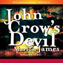 John Crow's Devil Audiobook by Marlon James Narrated by Robin Miles