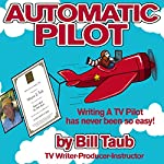 Automatic Pilot | Bill Taub