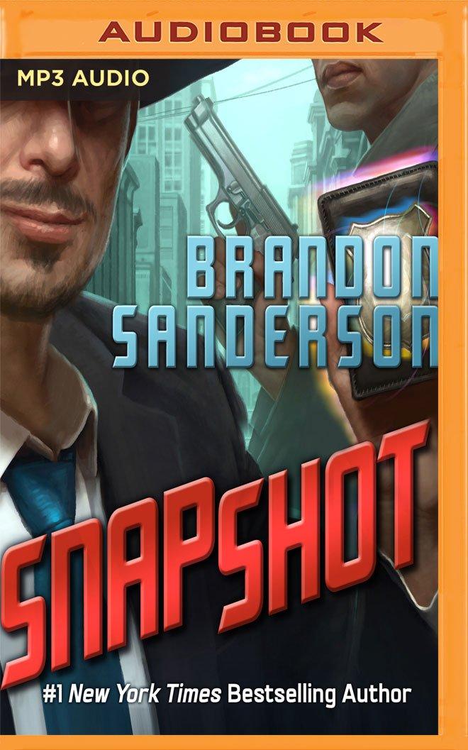 Amazon com: Snapshot (9781536696523): Brandon Sanderson