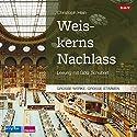 Weiskerns Nachlass Hörbuch von Christoph Hein Gesprochen von: Götz Schubert